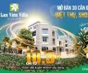Tặng cành Lan Vàng lên tới 100 triệu khi sở hữu căn biệt thự tại dự án Lan Viên Villa, CK 5%, LS 0%