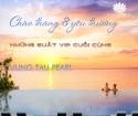 Chào tháng 8 với nhũng suất tuyệt vời tạ dự án Vung Tau Pearl
